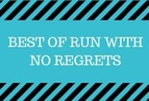 Best of Run With No Regrets / Here are some featured posts from my blog, Run With No Regrets:  http://www.runwithnoregrets.com.  You'll find articles about running, race training, general fitness, nutrition and recipes, and overall healthy living!