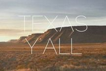 Texas-Ya'll / I lived in Texas the majority of my life.  You can take the girl out of Texas but you can never take Texas out of the girl! Texan Forever!!!   I Love Texas! / by Brenda Goebel