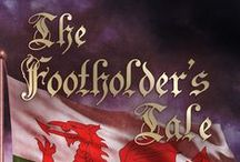 The Footholder's Tale / Characters and locations used in my novel 'The Foot Holder's tale'