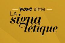 MOSWO LOVES SIGNAGE / MOSWO LOVES SIGNAGE