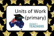 DBT: Units of Work for Australian Curriculum / Units of work that Australian Teachers have created based around the National Curriculum and Frameworks all available on DBT www.designedbyteachers.com.au