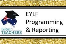DBT EYLF Programming & Reporting Resoures / Resources designed for EYLF for programming and reporting.