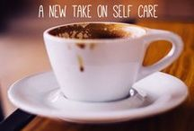 Treat Yo'self! / Wellness and self care.