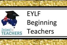 DBT EYLF Beginning Teachers / Resources, displays, assessments, charts, checklists and anything essential for developing your skills and classroom to be an effective Educator!