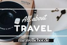 Travel by Mira Vellichor / Hier findet ihr alle Travel Blogposts von miravellichor.de