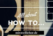 How to ... • by Mira Vellichor