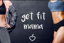get fit mama / Fitness