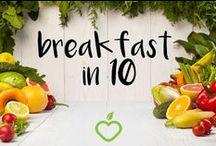 breakfast in 10 / recipes