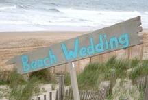 Beach wedding ideas / by Karla Granger