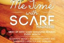 [EVENT] ME TIME / Gathering session with readers, our lovely Scarf Lovers! | fanpage fb: SCARF Magazine | twitter : @ScarfMagazine | instagram : Scarf_Magz