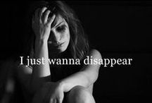 """Depression and other """"friends"""" / I'm scared of losing you, but then again you're not even mine."""