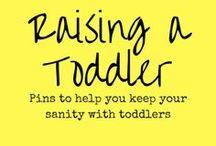 Raising a Toddler