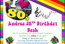 Andrea's 30th Birthday ideas / 80's Party
