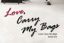 Love, Carry My Bags / Scenes and things from the novel, Love, Carry My Bags by C. R. Everett