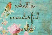 Words. Wit. Wisdom. / Quotes