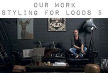 ••• FALL/WINTER INTERIOR STYLING ••• / • Own work • FALL / WINTER • Twice a year we take care of the Tabloid for Loods5. This is the brochure where you can find all information and inspiration about Loods5. We do the styling, work with the photographer and after we do the graphic design of the Tabloid. • We love tough, pure images. The locations and photos are crisp and clear. We prefer to work with friends, family and models walking by.