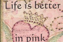 Pretty in Pink / The color pink!
