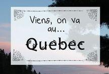 Viens, on va au... Québec