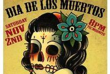 DIA DE LOS MUERTOS / by Patricia Rose