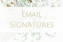 Email Signatures / Implement matching branding where you can for a more professional look.