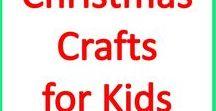 Christmas Crafts for Kids / Fun Christmas crafts for kids- classroom & homeschool