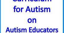 Curriculum for Autism on Autism Educators / Educational autism resources for self contained classrooms, resources rooms, general ed classes and homeschool