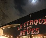Le Cirque des Rêves / The circus arrives without warning no announcements precede it... it is simply there, when yesterday it was not