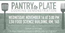 // LSU Pantry to Plate / Pantry to Plate is a collaboration between LSU Wellness & Health Promotion and the LSU Food Pantry offering live cooking demonstrations. At Pantry to Plate we aim to increase the knowledge and skills of students through interactive demos.