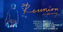 JP REUNION in Memory CONCERTS / 180626-180715  The Reunion In Memory