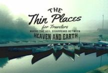 The Thin Places / Where the veil between disappears between Heaven and Earth and your heart aches at the beauty of the vista or moment. Website coming soon! Sign up today for email updates: http://www.karenchronister.com/the-thin-places-coming-in-2014/