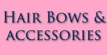 Hair Bows and Accessories / Your behind-the-scenes look of who wears and how we create Labor of Love Baby Boutique's hair bows and accessories for babies and toddlers.