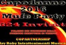 Ary Roby Capodanno 2016 Mufe Party Stazione Marittima Trieste / In collaborazione con Mufe Party Organizziamo Feste senza scopo di lucro per divertirsi e per farvi divertire