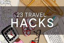Travel Tips and Hacks / Make your travels easier with these travel tips, tricks, and hacks