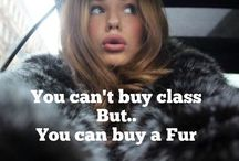 Fur Quotes / Fur inspiration