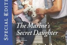 The Marine's Secret Daughter / Riley knew his friend's little sister was off limits. And since he was deploying to Afghanistan to launch his military career, resisting her shouldn't have been a problem.  Meghan had hoped that her memorable night with Riley was the start of something good. But all of her letters are returned--unopened. Now Riley is back--stunned to find out he's a father. Can this military man step into fatherhood or will his past keep them apart?