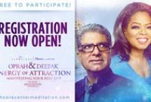 Energy of Attraction - Manifesting Your Best Life / Live the life you've always wanted!  Are you ready to create the life you've always dreamed of? All you can imagine or desire is available to you, right here and now. Join Oprah & Deepak to tap into your true power to co-create your best life. In this transformative 3-week journey, Oprah & Deepak reveal the secrets to attracting all the love, success, and happiness you desire.  Your transformation begins on 11/3/14 in Oprah & Deepak's all-new 21-Day Meditation Experience, Energy of Attraction.