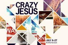 """Crazy Jesus"" / July 2014"