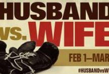 """""""Husband Vs Wife"""" / Series from Feb 1 - March 1, 2015"""