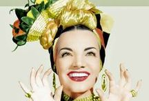 Carmen Miranda / Hot and Portuguese. One of the highest paid actresses from the 30's - 40's. How many ways can you rock a fruit basket! / by Mike Krona