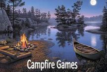 Life's Better Around the Campfire..... / Fun things to do while camping : )