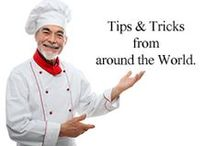 Chefs Best Tips & Tools / Tips and tools for making the yummiest of meals from chefs and foodies around the globe.