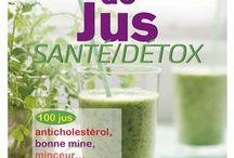 Envie de... DETOX / Des recettes de jus de légumes pour s'alléger, détoxifier son corps tout en faisant le plein de vitamines