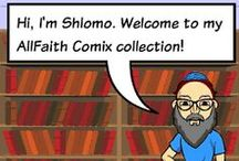 AllFaith Comix / A section of my Comics. Some are religious, some are political, some are just for fun.  For more visit my http://allfaith.com/comix/