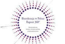 Biurokracja w Polsce Raport 360° / Biurokratyczne bariery rozwoju polskiej przedsiębiorczości
