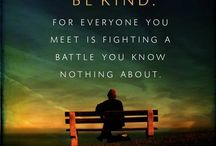 Be Kind - All Struggling w/ Something