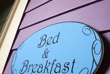 bed and breakfast / by Darlene Calder