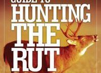 Hunting Tips / Best of deer hunting tips.