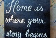 Home Is.... / by Matt Polinchak