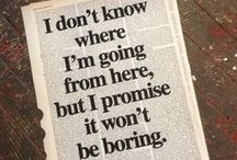 I dont know where i'm going - But i promise it won't be boring / Oh beautiful world  Lets make this the greatest travelboard ever !