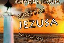 Przystań z Jezusem 2013 / Ogólnopolska inicjatywa ewangelizacyjna